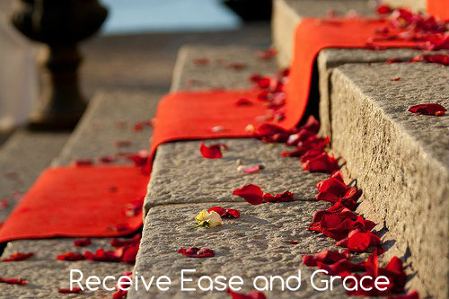 receive ease and grace
